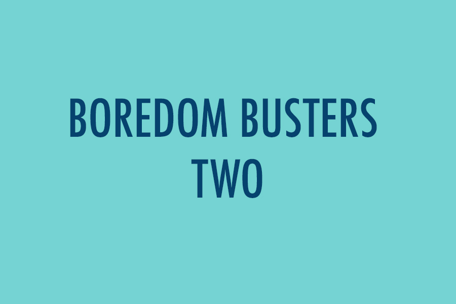 Boredom Busters Two